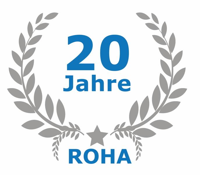 20 Jahre ROHA – Glückwunsch!