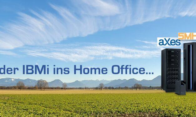IBM i im Home Office