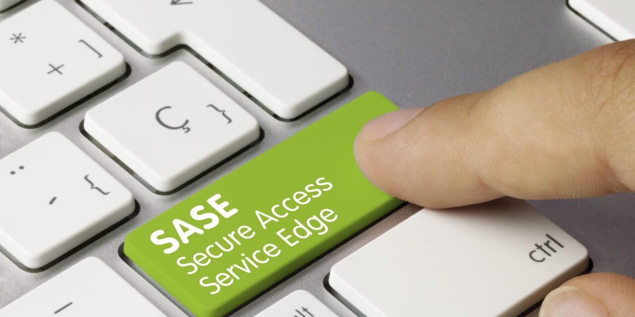 Secure Access Service Edge im Vormarsch
